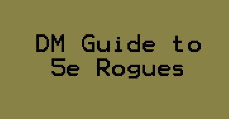 D&D 5e Rogues