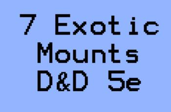 DnD 5e exotic mounts