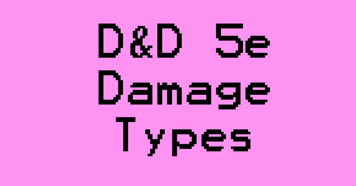 D&D 5e Damage Types