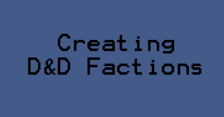 Creating D&D Factions