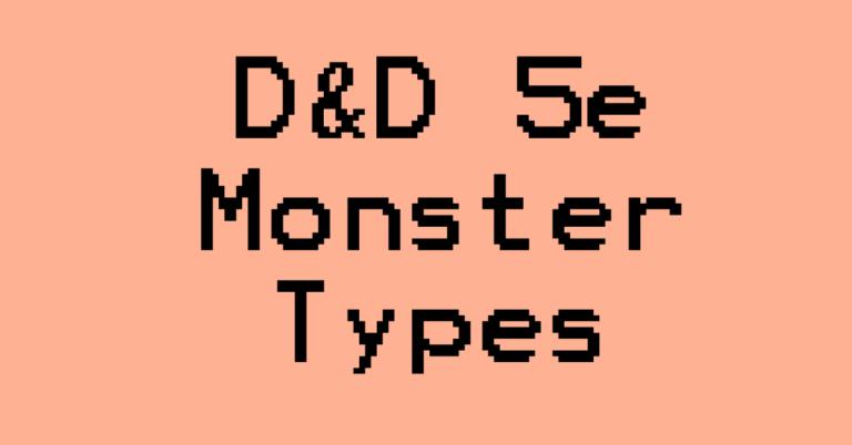 D&D 5e Monster Types