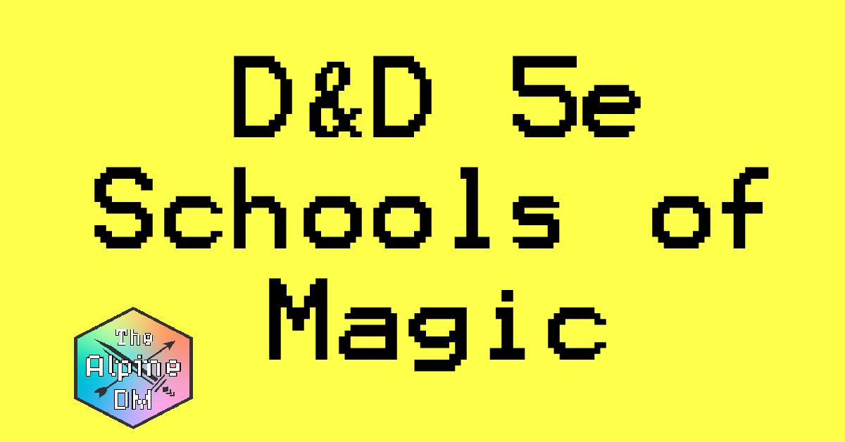 D&D 5e Schools of Magic