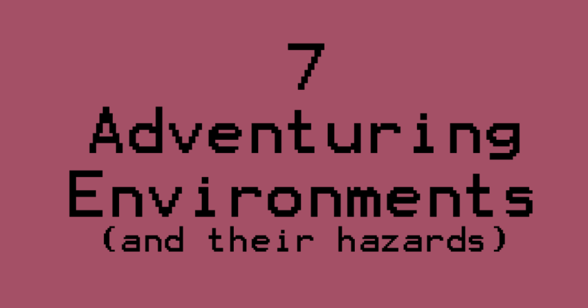 Adventuring Environments