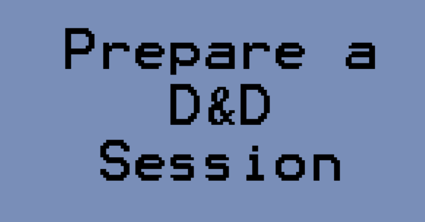 How to Prepare a D&D Session_Header