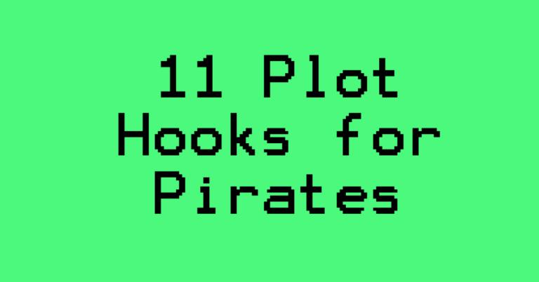 Plot hooks for pirates D&D