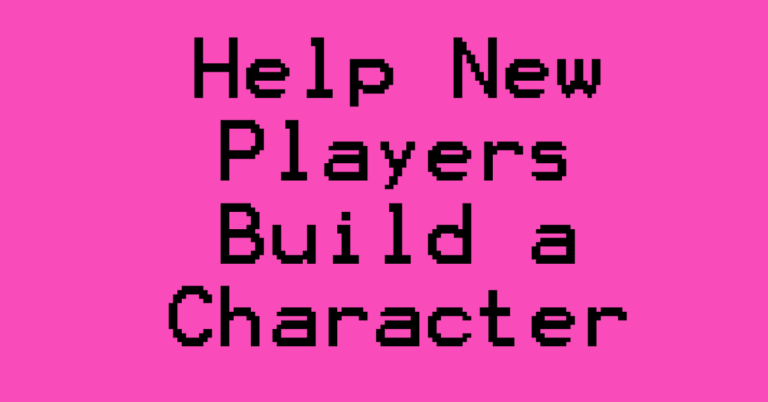 Help new players build a character 5e