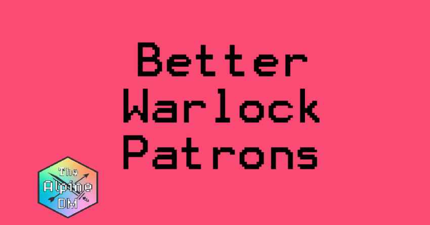 improve 5e warlock patrons