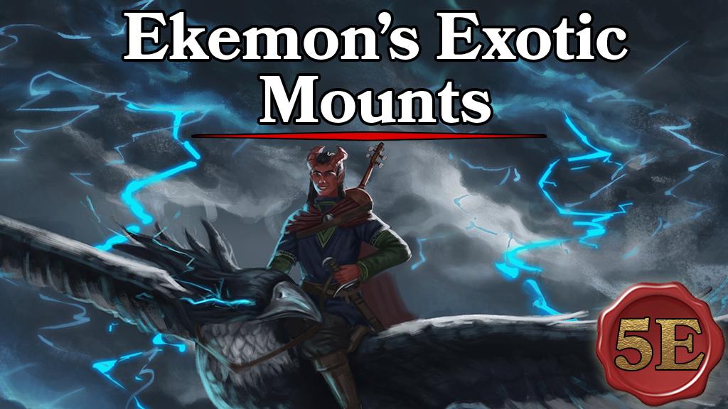 D&D 5e exotic Mount Kickstarter